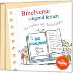 Singend Bibelverse lernen - Die Psalmen